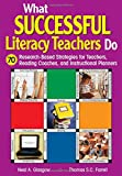 img - for What Successful Literacy Teachers Do: 70 Research-Based Strategies for Teachers, Reading Coaches, and Instructional Planners book / textbook / text book