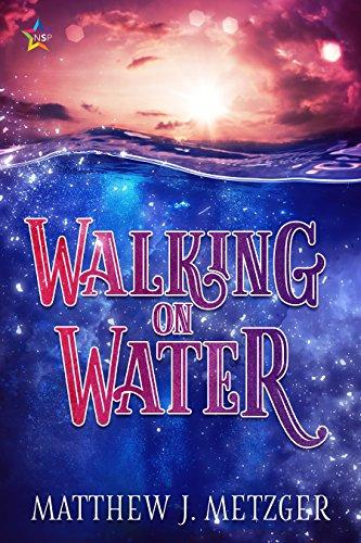 Walking on water kindle edition by matthew j metzger romance walking on water by metzger matthew j fandeluxe Choice Image