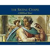 Sistine Chapel, The: A Biblical Tour