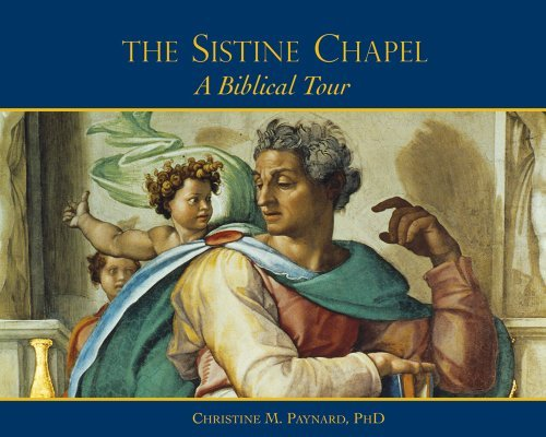 (Sistine Chapel, The: A Biblical Tour)