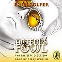 Artemis Fowl and the Opal Deception | Livre audio Auteur(s) : Eoin Colfer Narrateur(s) : Gerry O'Brien