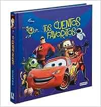 Tus cuentos favoritos Disney/ Pixar (Álbumes Disney
