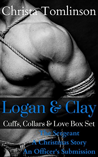 Logan and Clay: Cuffs, Collars, and Love Box Set