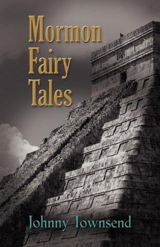 Mormon Fairy Tales by Booklocker.com, Inc.