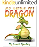 My Little Pet Dragon (Fun!)