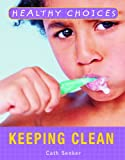 Keeping Clean, Cath Senker, 140424302X