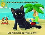 The Adventures of Thomas the Cat: Las Aventuras de Tomás el Gato (The Adventures of Thomas & Sparky Book 1)