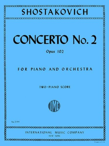 Concerto No. 2, Opus 102, For Piano and Orchestra; Two-Piano Score