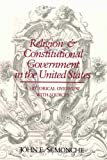 img - for Religion and Constitutional Government in the United States: A Historical Overview With Sources book / textbook / text book