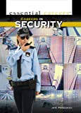 Careers in Security, Jeri Freedman, 1448894743