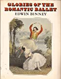 Glories of the Romantic Ballet, Edwin Binney, 0903102838