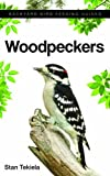 Woodpeckers (Backyard Bird Feeding Guides)