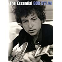 The Essential Bob Dylan. Partitions pour Piano, Chant et Guitare(Boîtes d'Accord)
