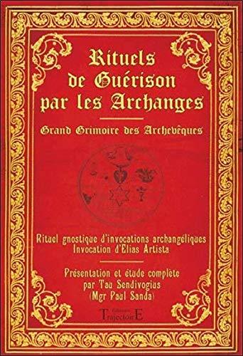 Rituels de guérison par les Archanges Broché – 14 juin 2012 Paul Sanda Trajectoire 2841976009 Sorcellerie