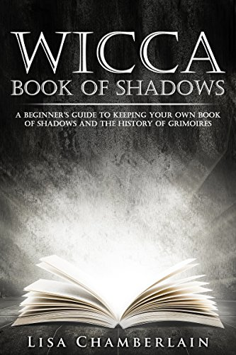Wicca book of shadows a beginners guide to keeping your own book wicca book of shadows a beginners guide to keeping your own book of shadows and fandeluxe Images