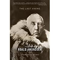 Image for The Last Viking: The Life of Roald Amundsen (A Merloyd Lawrence Book)