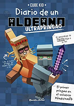 Minecraft. Diario de un aldeano ultrapringao eBook: Cube Kid, Traducciones Imposibles, S. L.: Amazon.es: Tienda Kindle