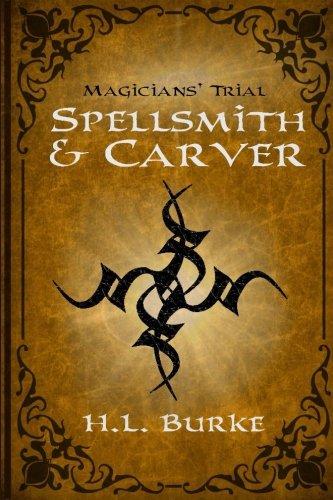 Spellsmith & Carver: Magicians' Trial (Volume 2)