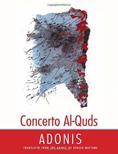 Concerto al-Quds (The Margellos World Republic of Letters) by Yale University Press