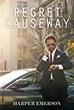Crime Fiction MURDER MYSTERY: Regret Causeway:  (Suspense Thriller SPECIAL STORY INCLUDED)  (Madness Humor Detective Short Stories) by  Harper W. in stock, buy online here