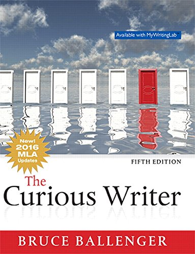 The Curious Writer, MLA Update (5th Edition)