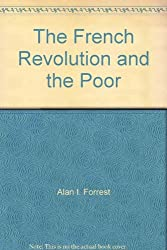 The French Revolution and the Poor