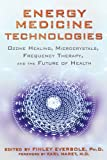 Energy Medicine Technologies: Ozone Healing, Microcrystals, Frequency Therapy, and the Future of Health
