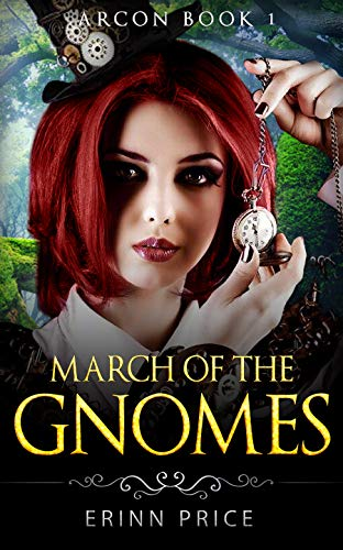 March of the gnomes (ArcOn Book 1)LitRPG: ArcCorp 1