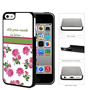 All You Need Is Love Quote With Pink Roses Hard Plastic Snap On Cell Phone Case Apple iPhone 5c