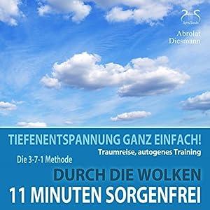 11 Minuten Sorgenfrei Hörbuch