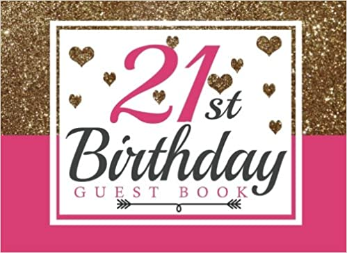 21st birthday guest book 21st twenty one birthday guest book