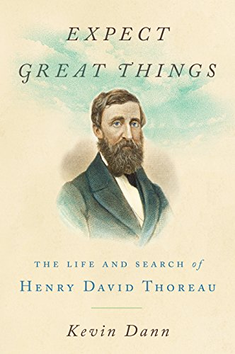 Expect Great Things: The Life and Search of Henry David Thoreau cover