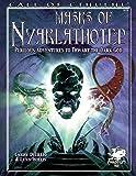 Masks of Nyarlathotep: Perilous Adventures to