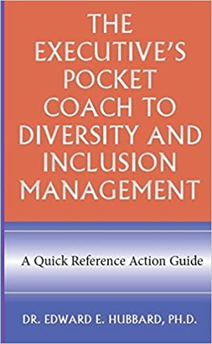 Executive's Pocket Coach to Diversity and Inclusion Management