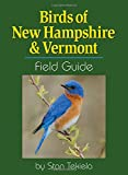 Birds of New Hampshire & Vermont Field Guide (Bird Identification Guides)