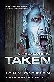 A New World: Taken