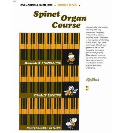 Palmer-Hughes Spinet Organ Course Book 3