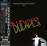 Budapest Live by Manfred Mann's Earth Band