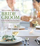 img - for Williams-Sonoma Bride & Groom Entertaining book / textbook / text book