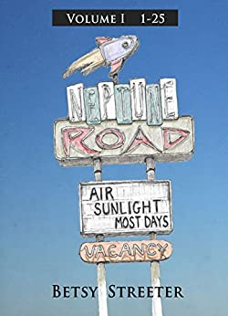Neptune Road Volume I by [Streeter, Betsy]