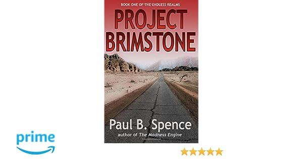 Project Brimstone (The Endless Realms) (Volume 1): Paul B