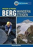 Bergwandern - Bergsteigen (Alpine Lehrschriften)
