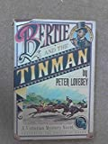 BERTIE AND THE TINMAN: A Victorian Mystery Novel, Featuring the Prince of Wales