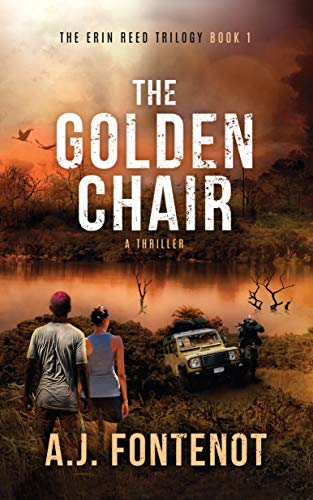 The Golden Chair: The Erin Reed Trilogy Book 1