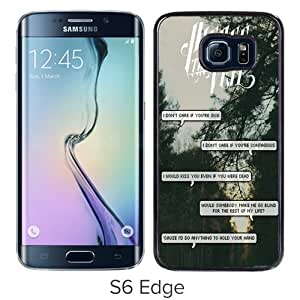 Hot Sale Samsung Galaxy S6 Edge Case, Band pierce the veil Quotes (3) Black Samsung Galaxy S6 Edge Cover Unique And High Quality Designed Phone Case
