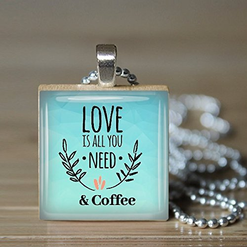 Love is All You Need and Coffee Scrabble Tile Pendant Necklace - Wearable Art - Scrabble Tile Art
