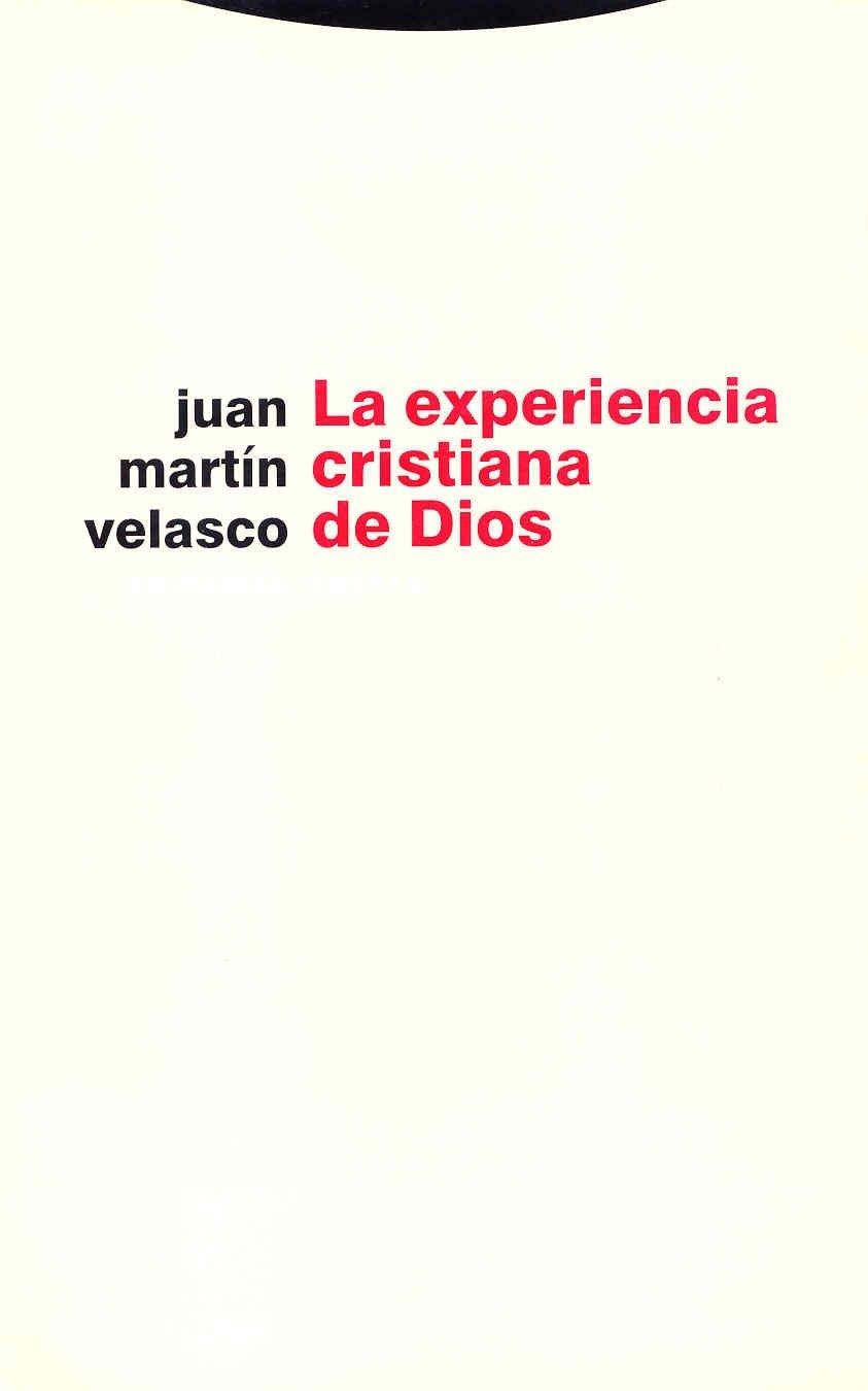 La experiencia cristiana de Dios ebook