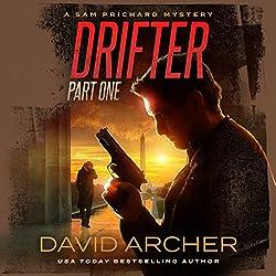 Drifter, Part One