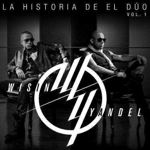 Wisin & Yandel - La Historia De El Dâ£o - Zortam Music