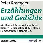 Erzählungen und Gedichte | Peter Rosegger